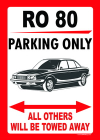 Ro 80 PARKING ONLY