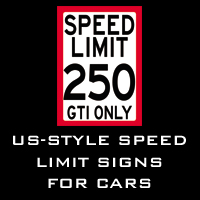 US-Style SPEED LIMIT signs for cars