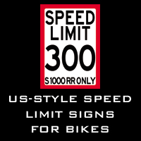 US-Style SPEED LIMIT signs for motorcycles
