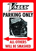 VMAX PARKING ONLY